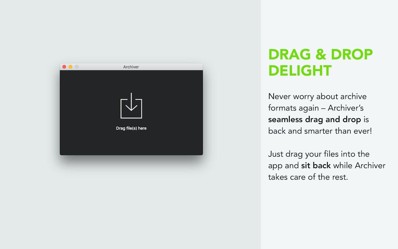 Ziehe Dateien per Drag-and-drop in die App und lehne dich zurück, während Archiver die Arbeit macht.