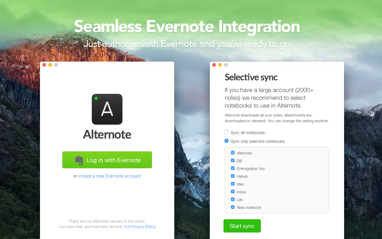 Seamless Evernote integration. Just authorize with Evernote, and you're ready to go - all your data will be in sync.