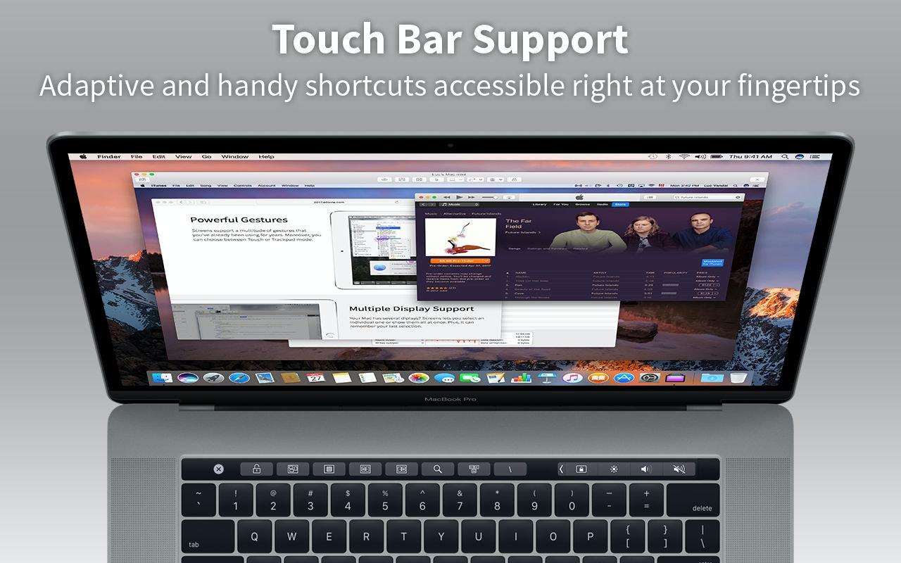 Touch Bar Support - Adaptive and handy shortcuts accessible right at your fingertips