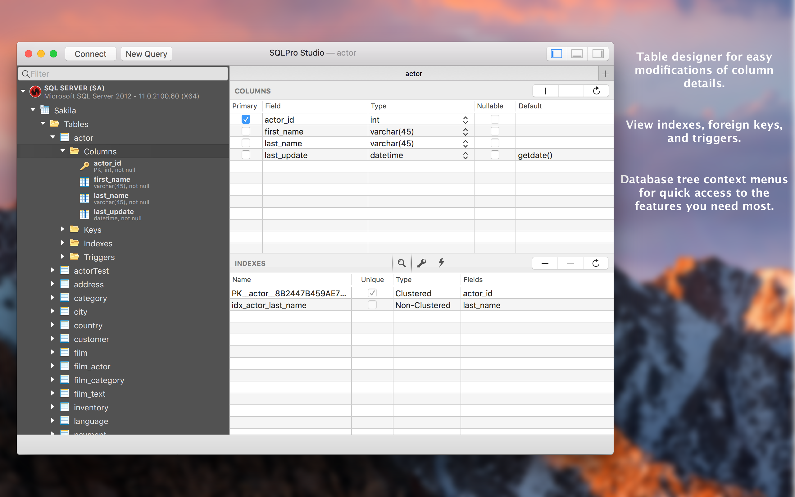 Database tree context menus for quick access to the features you need most.