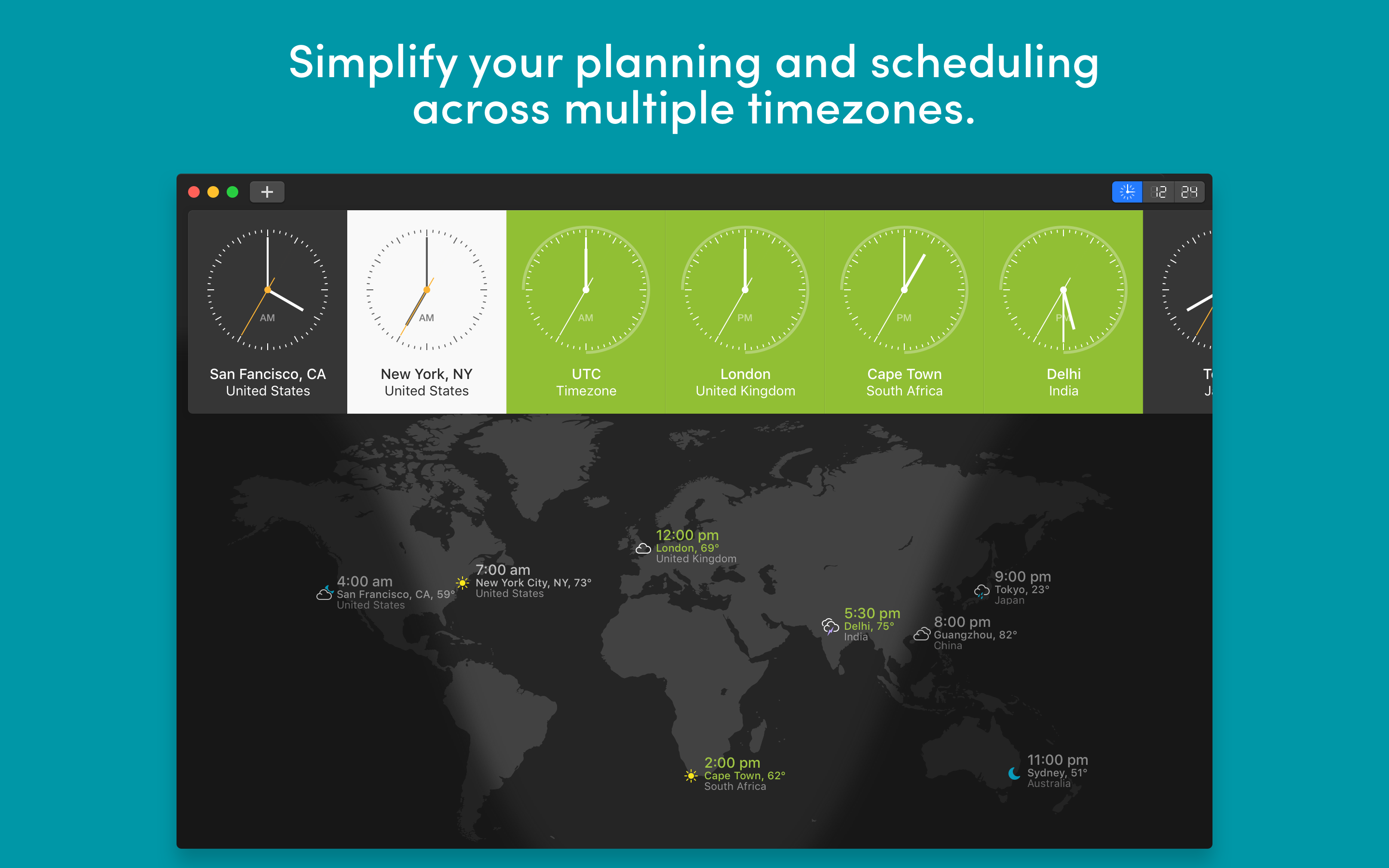 Simplify your planning and scheduling across multiple timezones.
