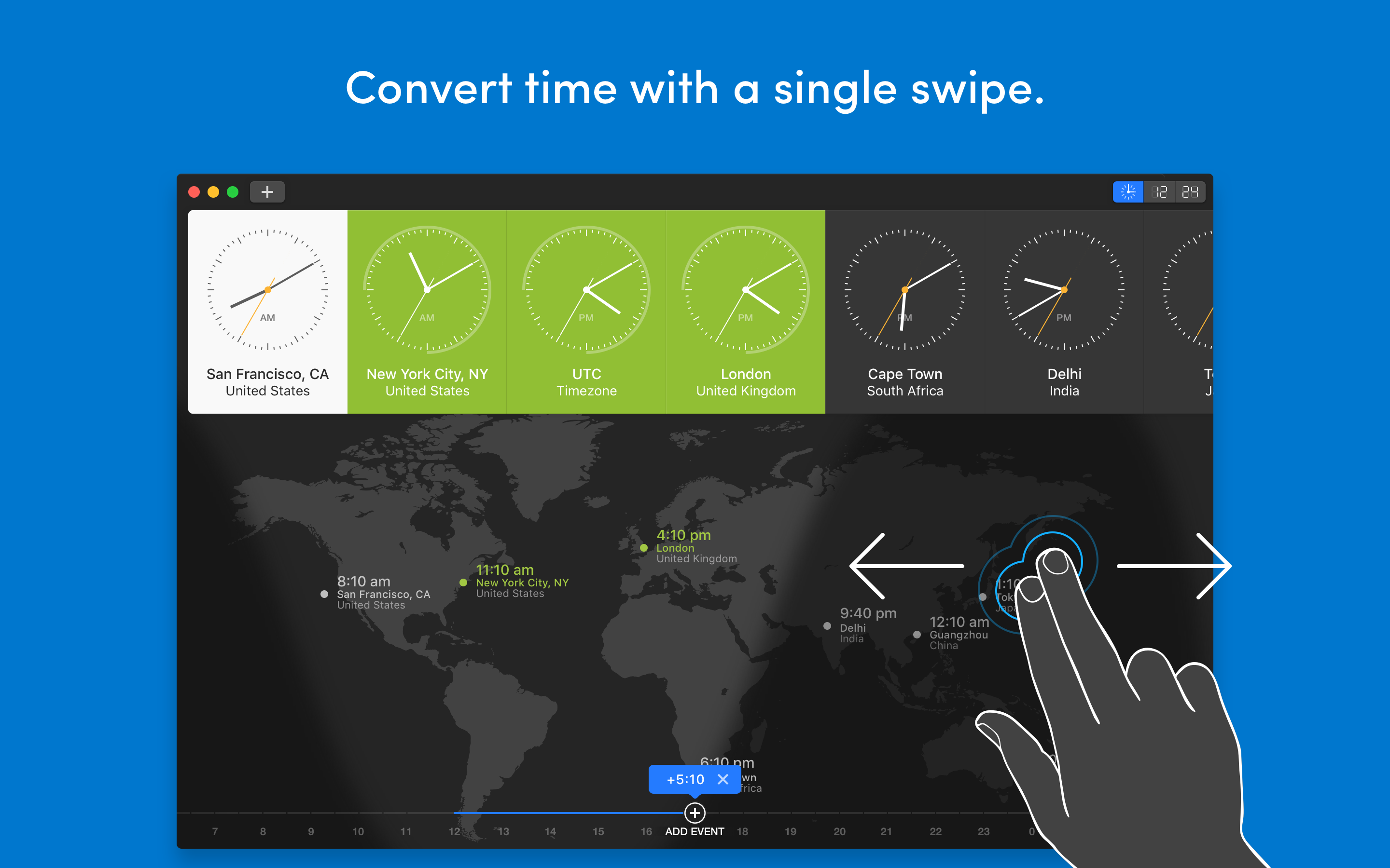 Convert time with a single swipe.