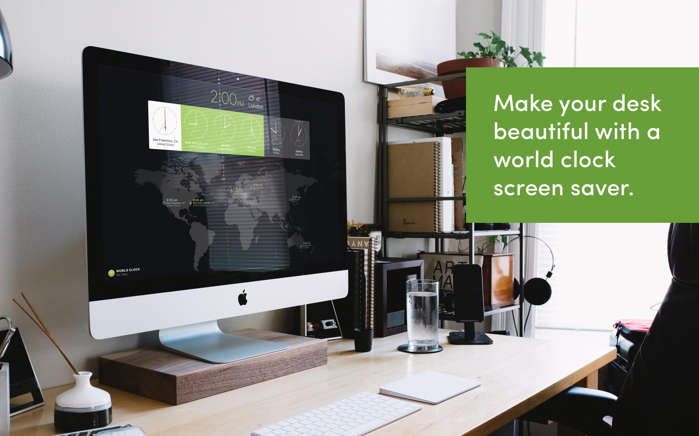 Profitez d'un magnifique bureau avec une horloge mondiale en guise d'économiseur d'écran.