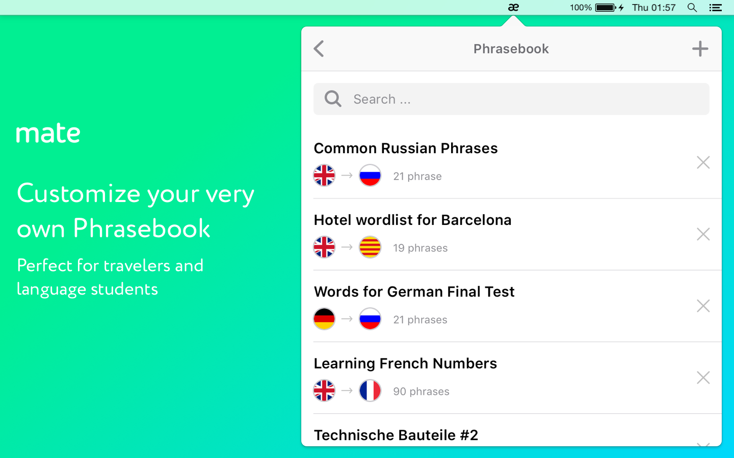 Use Mate's Phrasebook functionality to create a custom list of vocabulary and phrases.