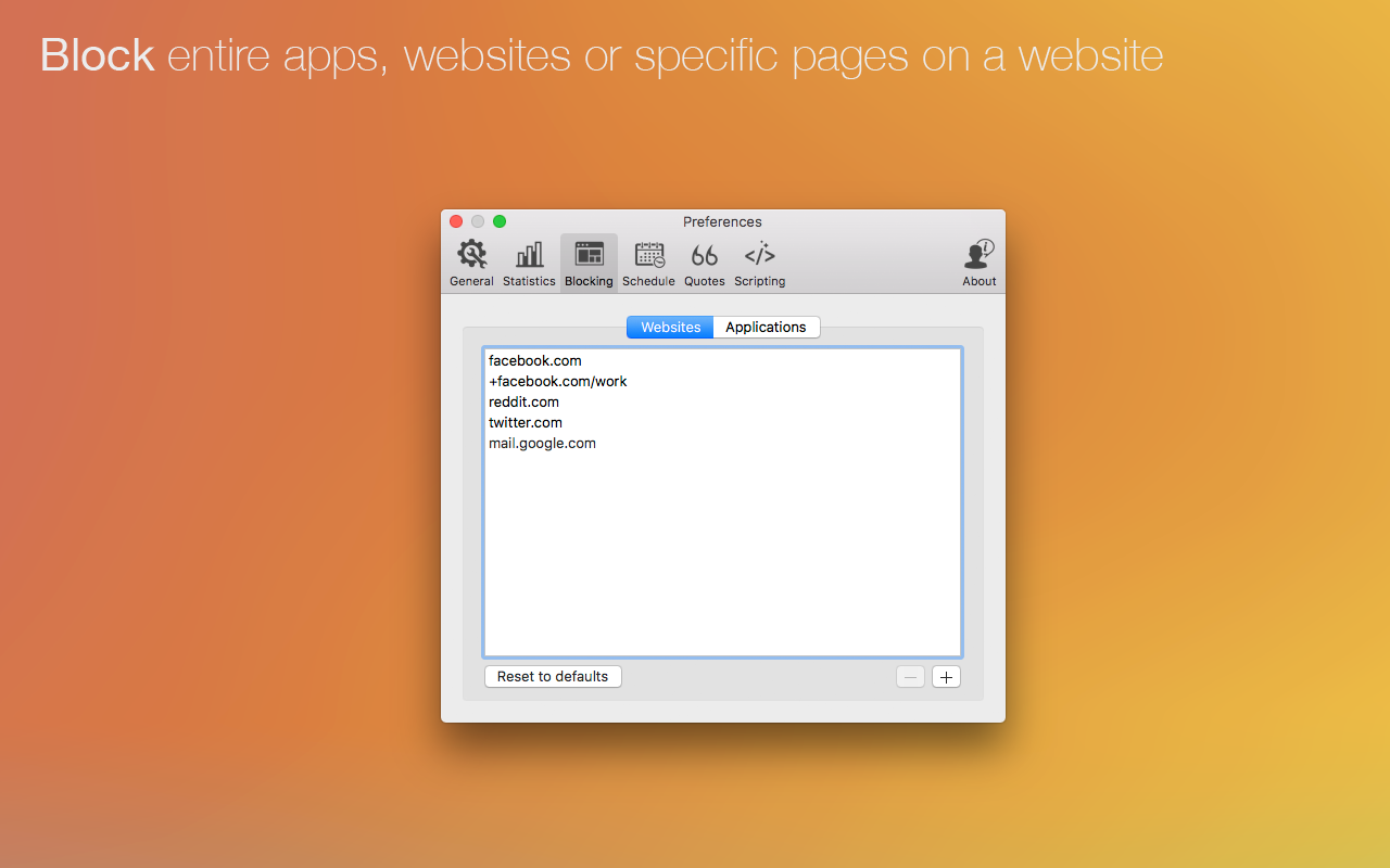 Block entire apps, websites or specific pages on a site.