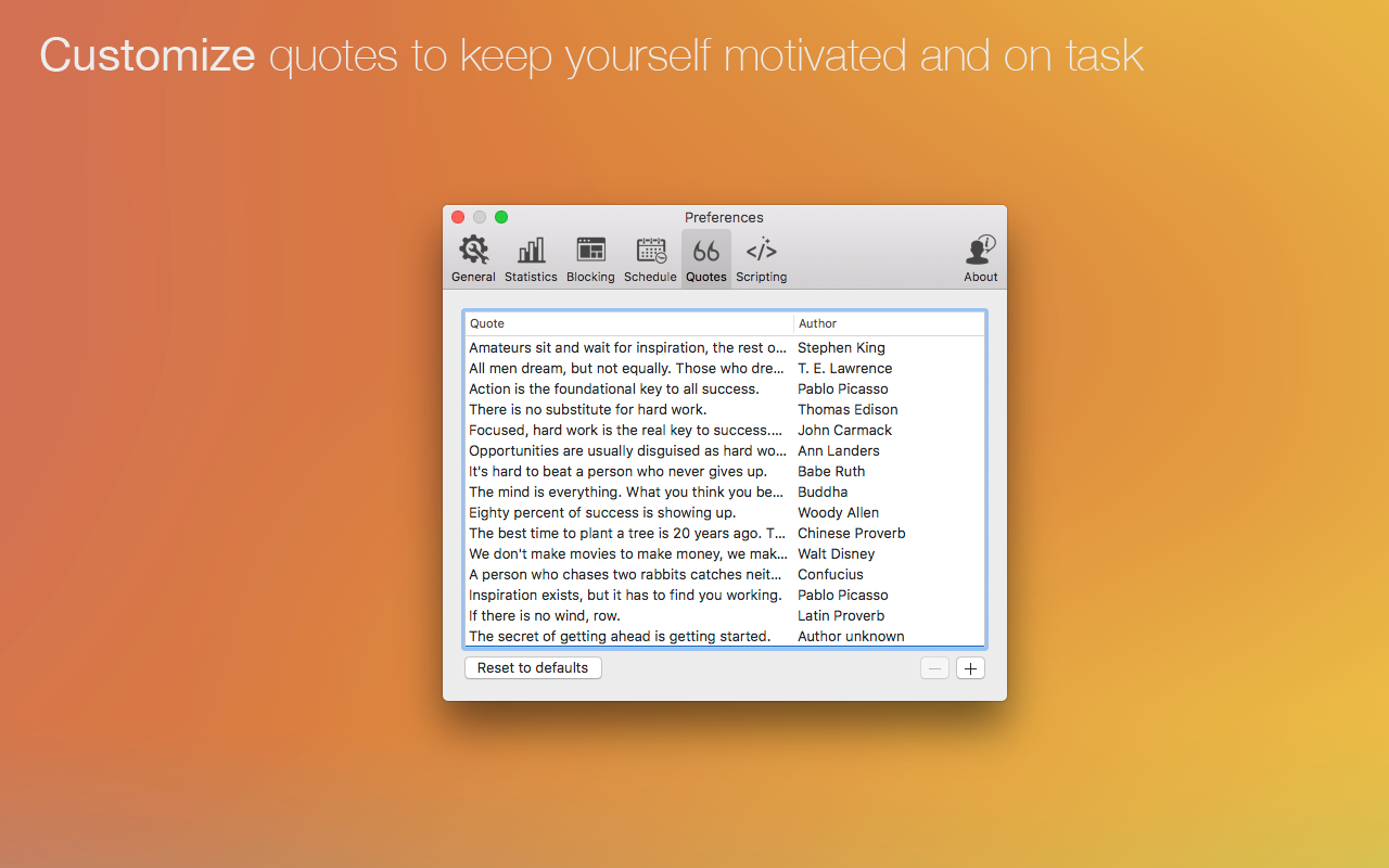 Customize quotes to keep yourself motivated and on task.