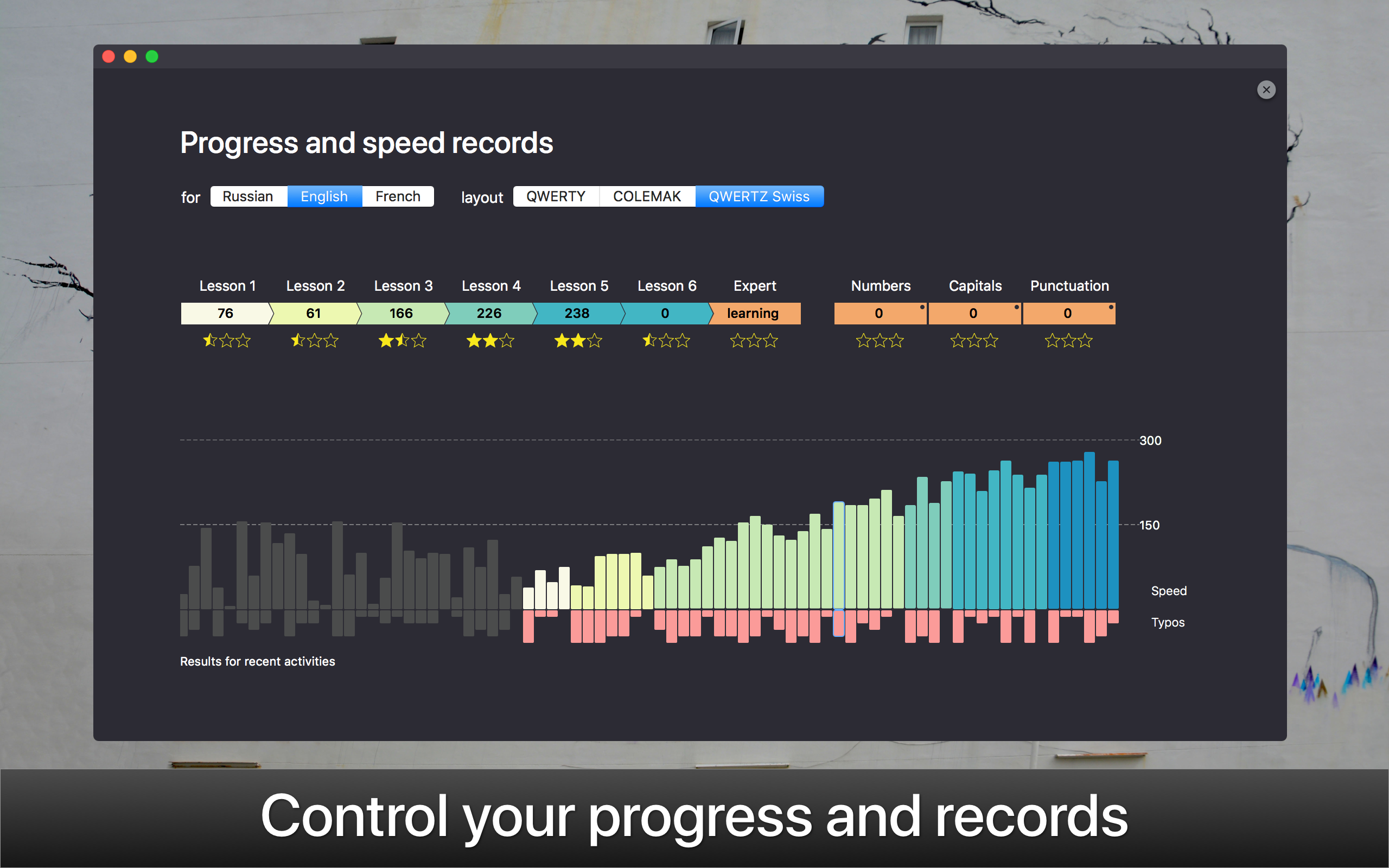 Control your progress and records.