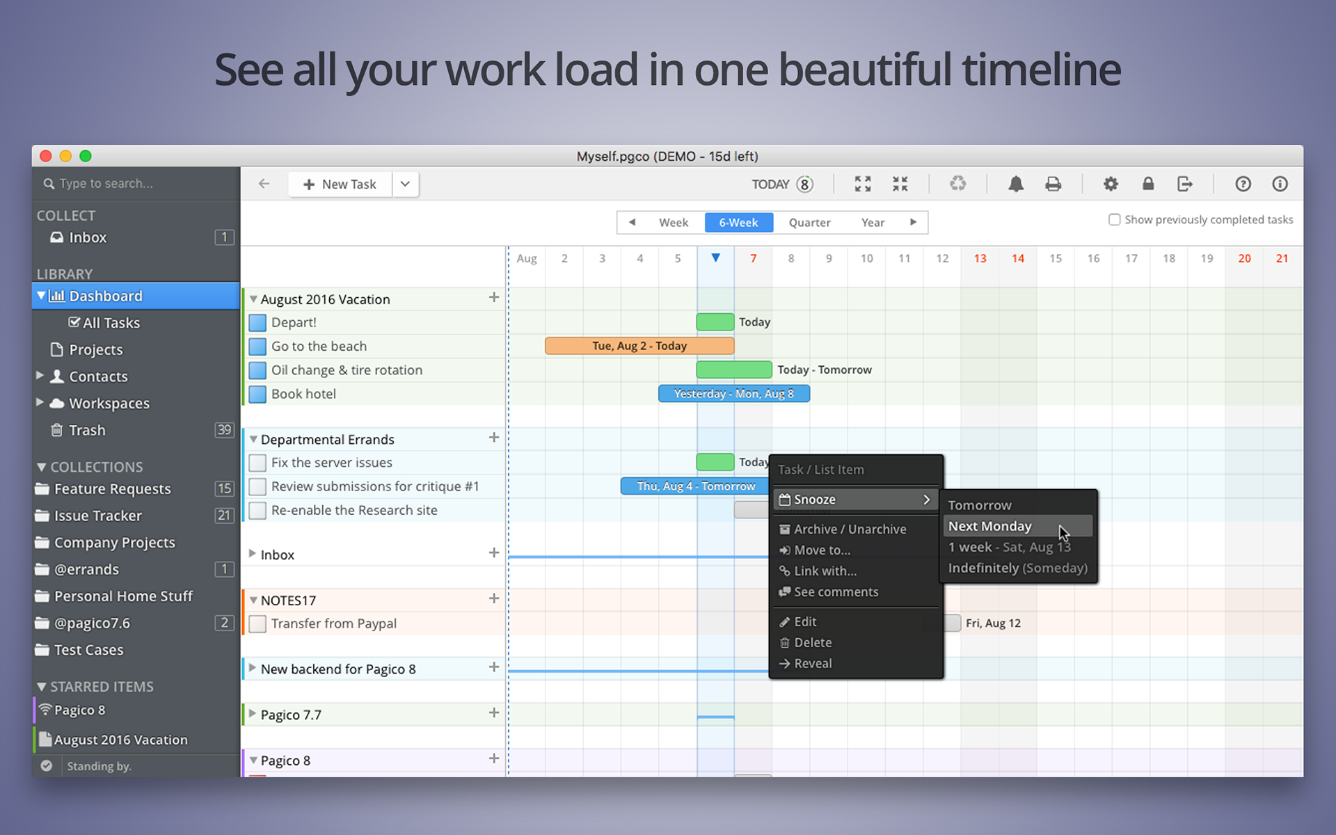 See all your work load in one timeline.
